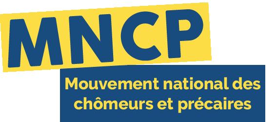 Le Mouvement National des Chômeurs et Précaires (MNCP)